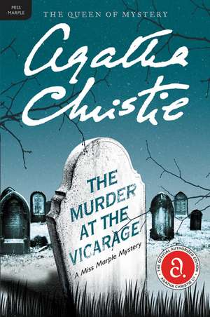 The Murder at the Vicarage: A Miss Marple Mystery de Agatha Christie