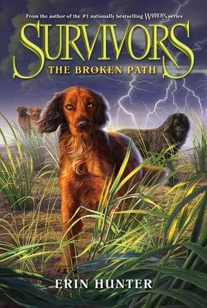 The Broken Path: Survivors vol 4 de Erin Hunter