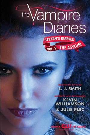 The Vampire Diaries: Stefan's Diaries #5: The Asylum de L. J. Smith