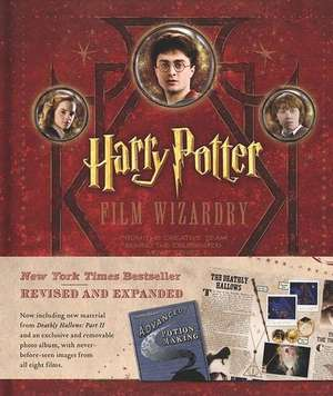 Harry Potter Film Wizardry Revised and Expanded de Brian Sibley