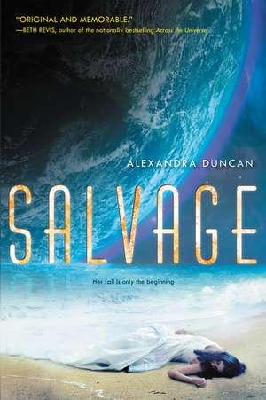 Salvage de Alexandra Duncan