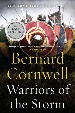 Warriors of the Storm: A Novel de Bernard Cornwell