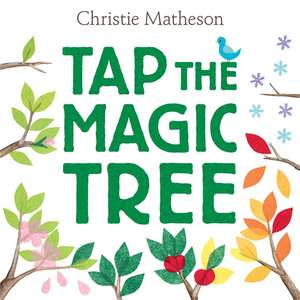 Tap the Magic Tree de Christie Matheson