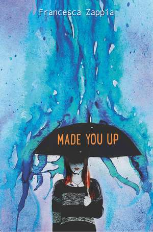Made You Up de Francesca Zappia
