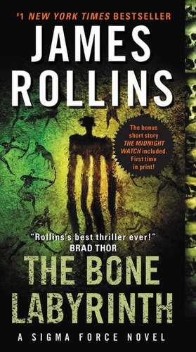 The Bone Labyrinth: A Sigma Force Novel de James Rollins