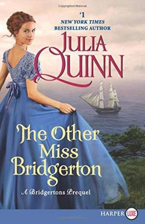 The Other Miss Bridgerton: A Bridgertons Prequel de Julia Quinn
