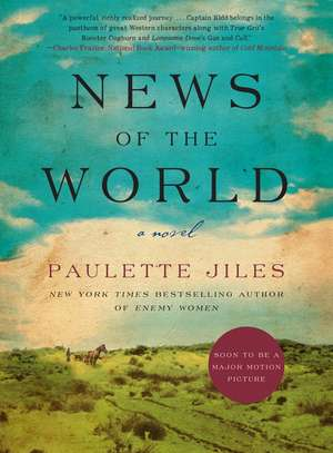 News of the World: A Novel de Paulette Jiles