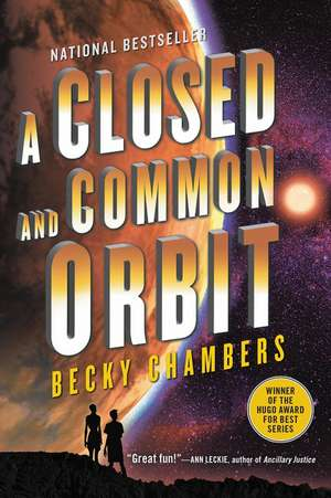 A Closed and Common Orbit de Becky Chambers