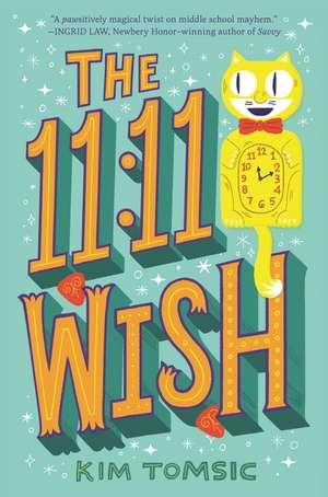 The 11:11 Wish de Kim Tomsic