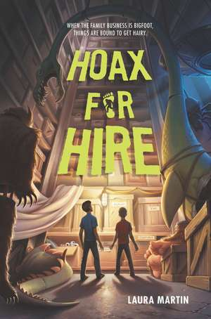 Hoax for Hire de Laura Martin