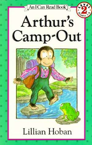 Arthur's Camp-Out de Lillian Hoban