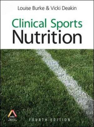 Burke  L: Clinical Sports Nutrition