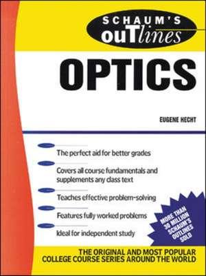 Schaum's Outline of Optics
