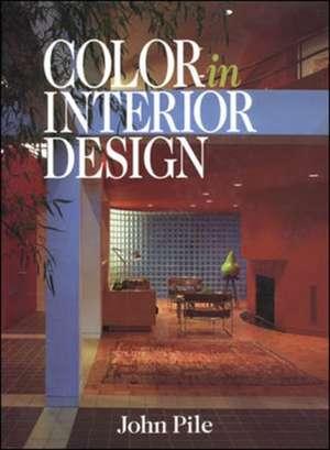 Color in Interior Design CL de John Pile