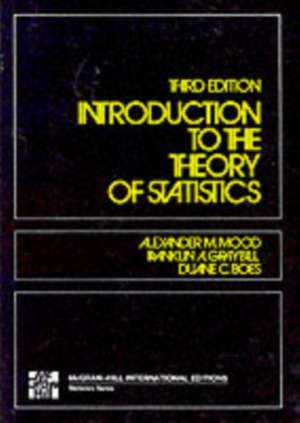 Introduction to the Theory of Statistics de Alexander Mood