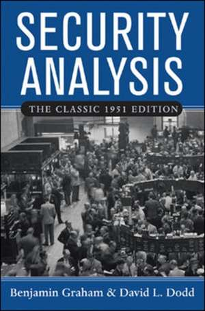 Security Analysis: The Classic 1951 Edition imagine