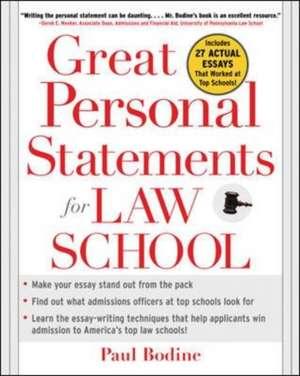Great Personal Statements for Law School de Paul Bodine