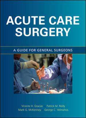 Acute Care Surgery: A Guide for General Surgeons