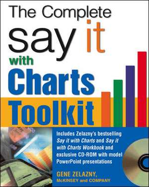 The Say It With Charts Complete Toolkit [with Cd-r