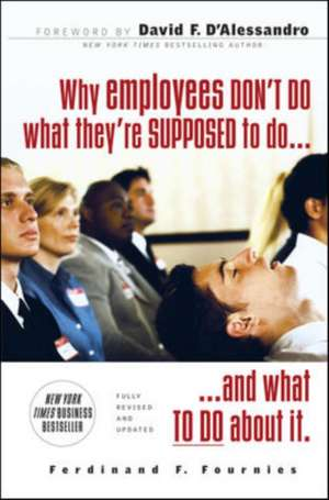Why Employees Dont Do What Theyre Supposed To Do A