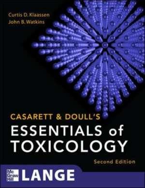 Watkins, J: Casarett & Doull's Essentials of Toxicology