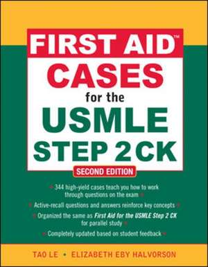 First Aid Cases for the USMLE Step 2 CK, Second Edition de Tao Le