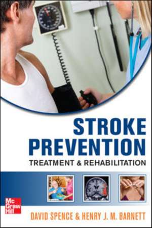 Stroke Prevention, Treatment, and Rehabilitation