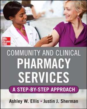 Community and Clinical Pharmacy Services: A step by step approach.