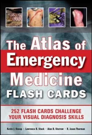 The Atlas of Emergency Medicine Flashcards de Kevin Knoop
