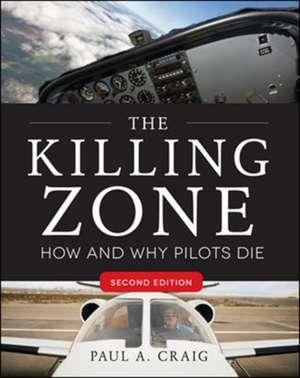 The Killing Zone, Second Edition de Paul Craig