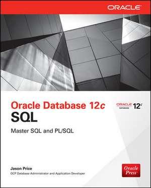 Oracle Database 12c SQL de Jason Price