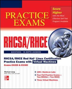 RHCSA/RHCE Red Hat Linux Certification Practice Exams with Virtual Machines (Exams EX200 & EX300) de Michael Jang