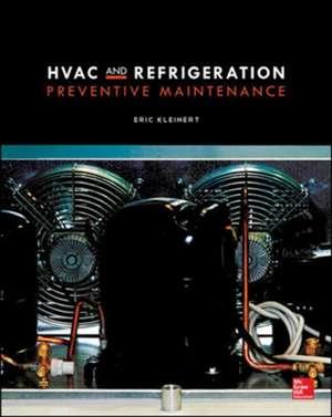 HVAC and Refrigeration Preventive Maintenance de Eric Kleinert