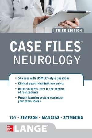 Case Files Neurology, Third Edition de Eugene Toy