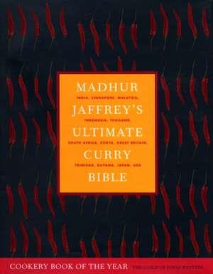 Madhur Jaffrey's Ultimate Curry Bible imagine