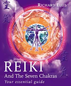 Reiki and the Seven Chakras imagine