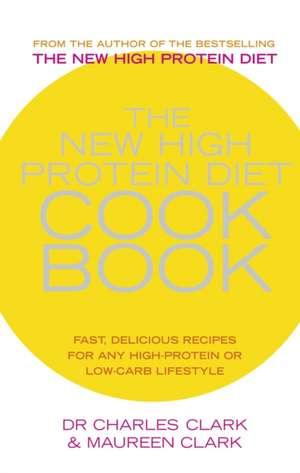 The New High Protein Diet Cookbook imagine