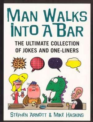 Man Walks Into A Bar imagine