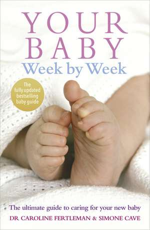 Your Baby Week by Week de Simone Cave