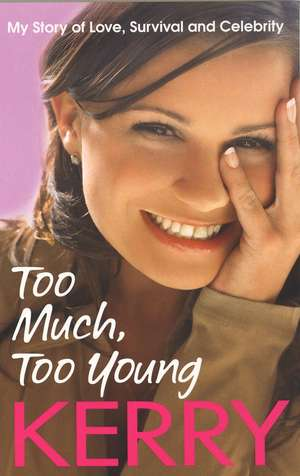 Too Much, Too Young