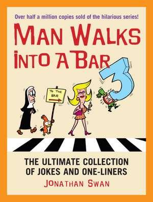 Swan, J: A Man Walks Into a Bar 3 imagine