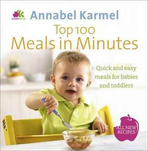 Karmel, A: Top 100 Meals in Minutes imagine