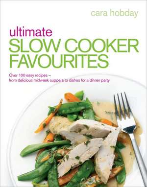 Ultimate Slow Cooker Favourites