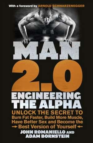 Bornstein, A: Man 2.0: Engineering the Alpha imagine