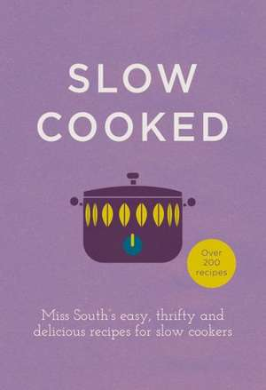 Slow Cooked imagine