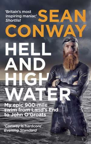 Hell and High Water de Sean Conway