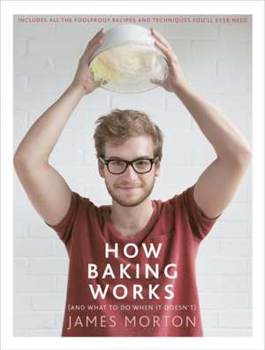 How Baking Works