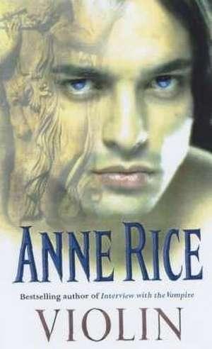 Violin de Anne Rice