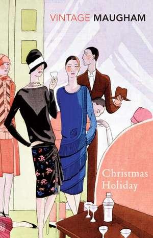 Christmas Holiday de W. Somerset Maugham