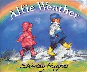 Alfie Weather de Shirley Hughes